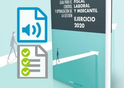 Guía con herramientas para el control y optimización de la gestión fiscal, laboral y mercantil del ejercicio 2020